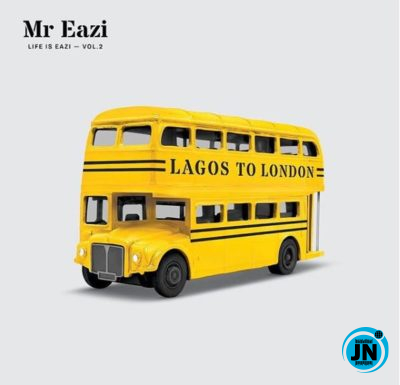Life Is Eazi, Vol. 2 - Lagos to London EP